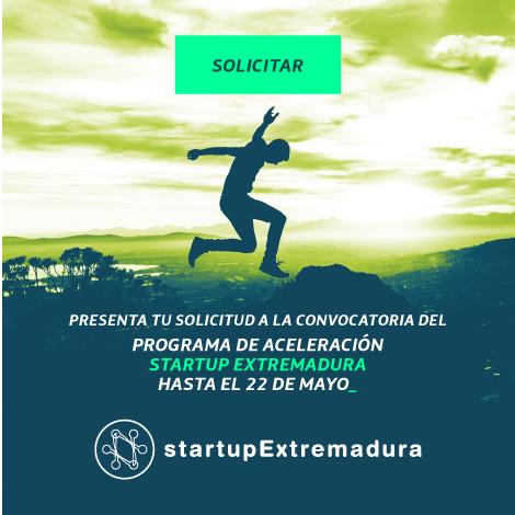 El 22 de mayo finaliza el plazo para participar en el Programa StartUp Extremadura de aceleración de proyectos tecnológicos
