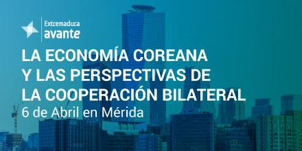 """Jornada  Empresarial """"LA ECONOMÍA COREANA Y LAS PERSPECTIVAS DE LA COOPERACIÓN BILATERAL"""""""