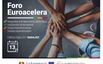 Foro Euroacelera mostrará experiencias empresariales inspiradoras y casos de éxito el 13 de febrero en Badajoz