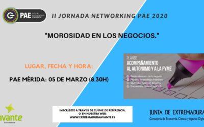 Las jornadas 'Networking PAE' continúan en marzo y abril con la temática 'la morosidad en los negocios'