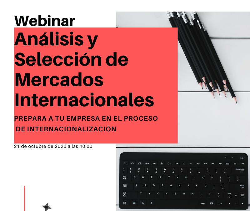 Webinario: Análisis y Selección de Mercados Internacionales