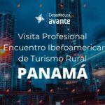 Visita Profesional VI Encuentro Iberoamericano de Turismo Rural PANAMÁ 2021