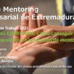 III Encuentro de Trabajo '2021 de la Red Mentoring de Extremadura - CANCELADO
